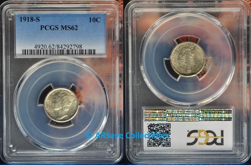 1918-S Mercury Dijme PCGS Graded MS62 ARSave Collectibles