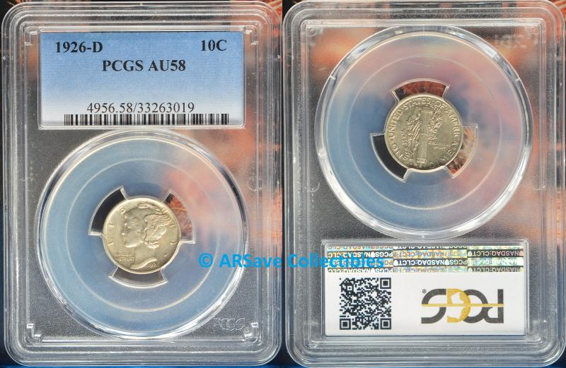 1926-D Mercury Dime Graded AU58 by PCGS.  ARSave Collectibles